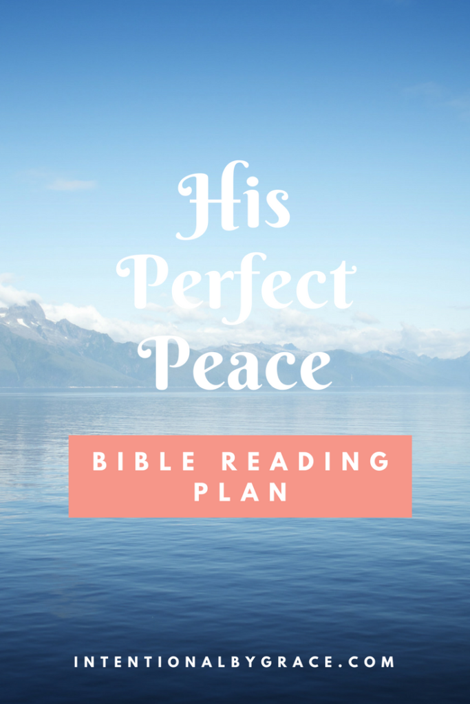 FREE Bible Reading Plan on His Perfect Peace