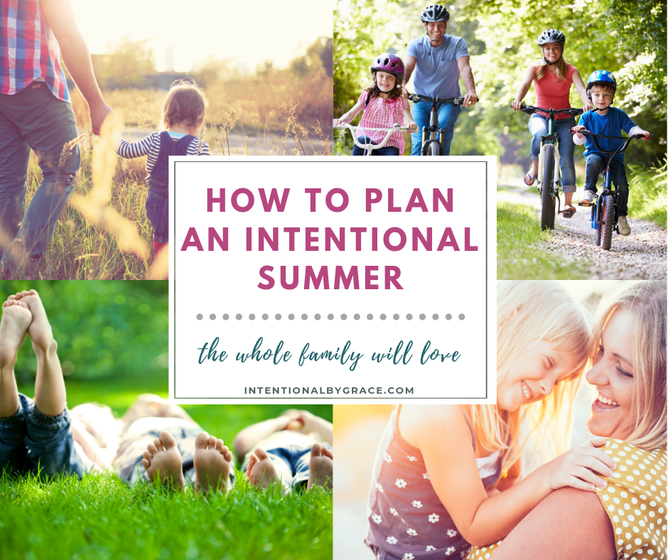 How to plan an intentional summer the whole family will love. Plus a free Summer Planning Guide to help you achieve your summer goals.