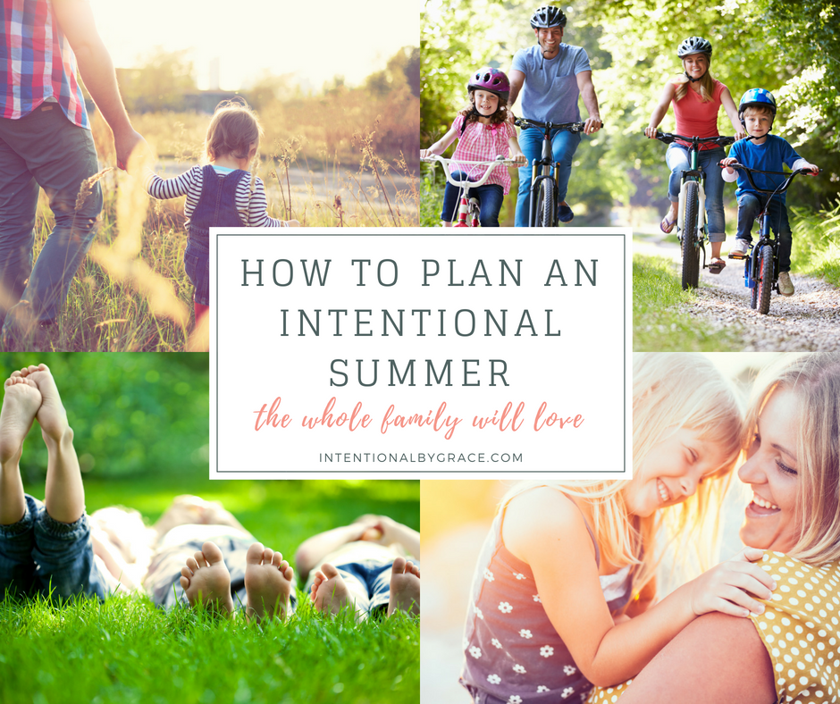 Do you want to be intentional this summer? This post has some great tips for planning your summer fun for the whole family!