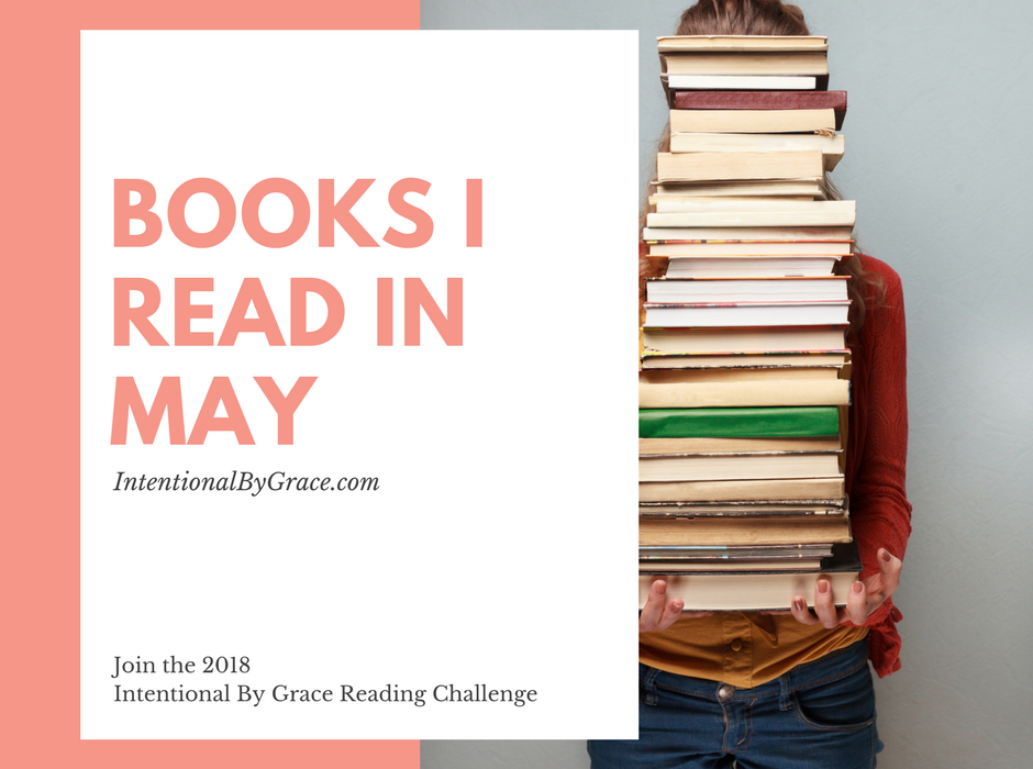 2018 Reading Challenge Update: What I Read in May