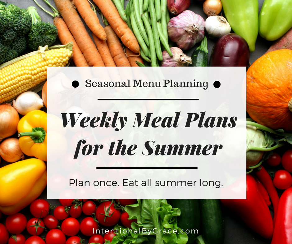 Weekly Meal Plan Ideas for the Summer (FREE PRINTABLE)