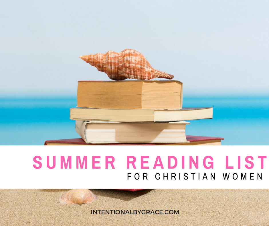 Looking for something to read this summer? Check out this Summer Reading List for Christian Women!