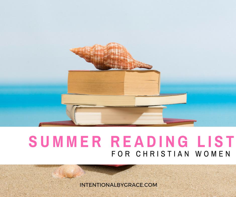 2018 Summer Reading List for Christian Women