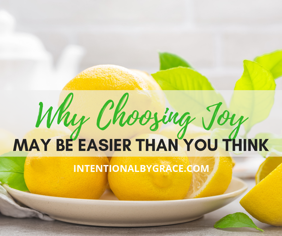 Choosing Joy in Trials may be easier than you think!