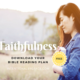 Free Topical Bible Reading Plan on Faithfulness