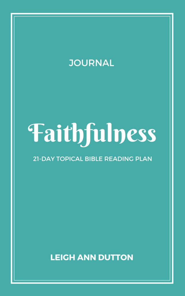 Companion Journal Download for Faithfulness 21-Day Topical Bible Reading Plan