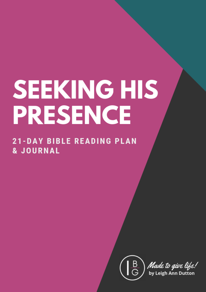 Seeking His Presence 21-Day Bible Reading Plan