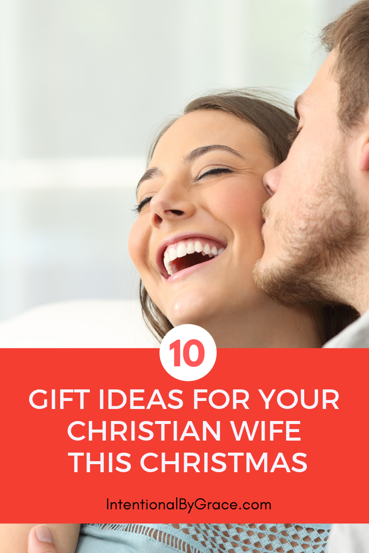 10 gift ideas for christian wives this Christams!