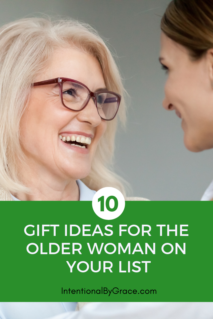 10 gift ideas for the older woman on your Christmas list!