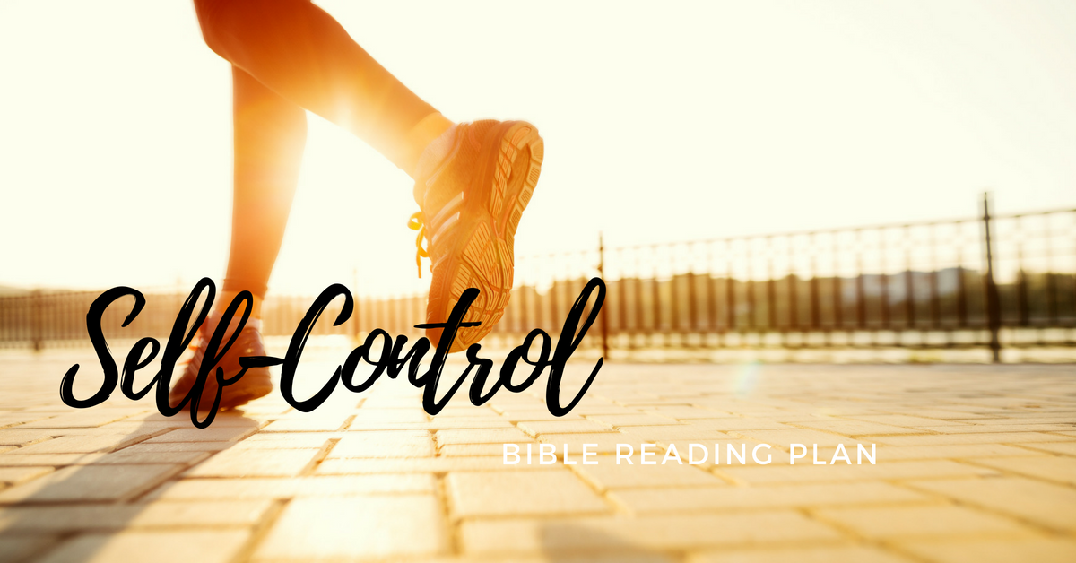 Free Topical Bible Reading plan on Self-Control