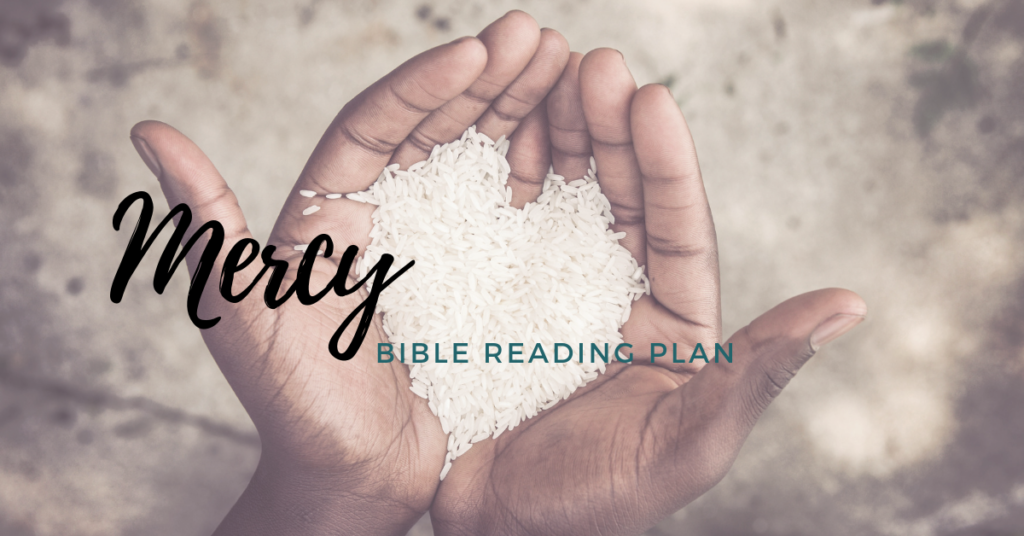 Mercy- Free Bible Reading Plan on Mercy