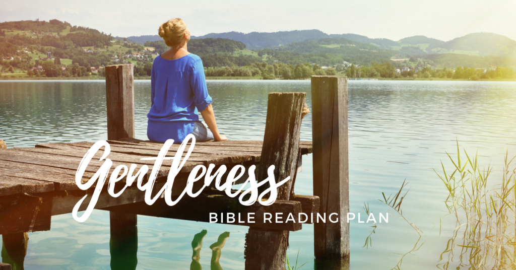 Free Bible Reading Plan on Gentleness