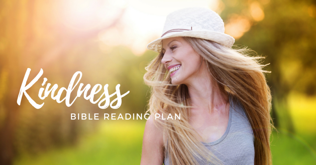 Free Printable Bible Reading Plan on Kindness