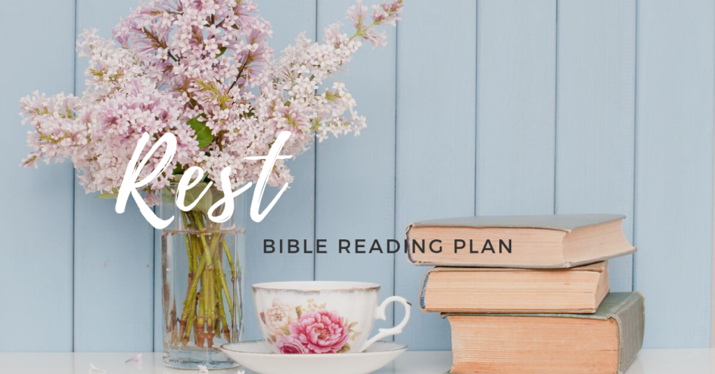 Rest- Free Bible Reading Plan on Rest and Restoration