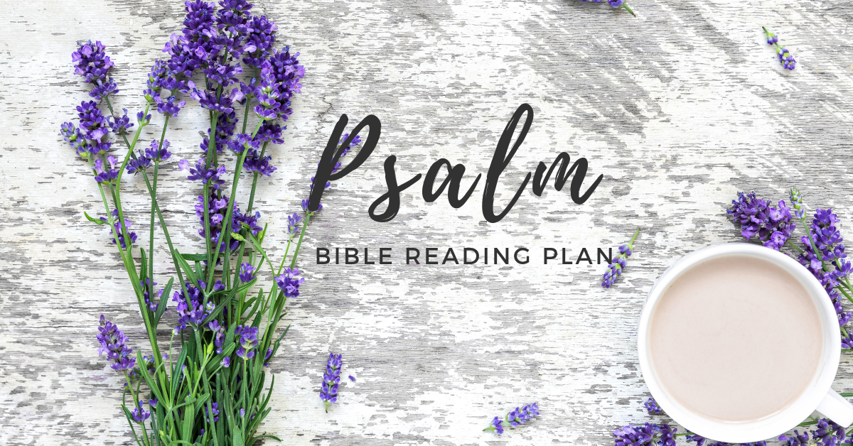 Free Bible Reading plan on the Book of Psalms