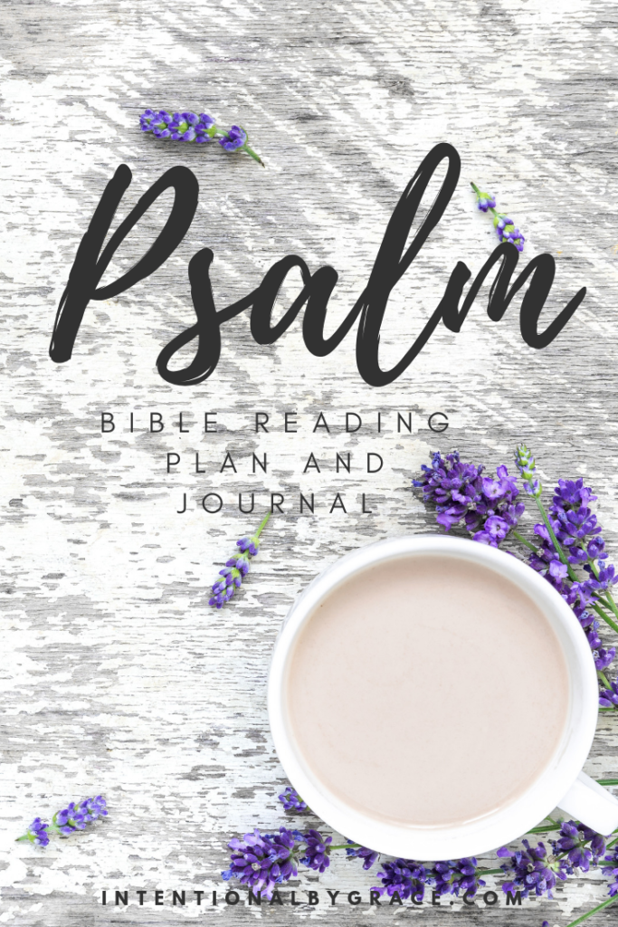 Downloadable 60-Day Psalm Bible Reading Plan and Journal