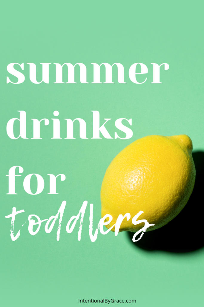 3 delicious summer drinks for toddlers to help you avoid a sugar overload!