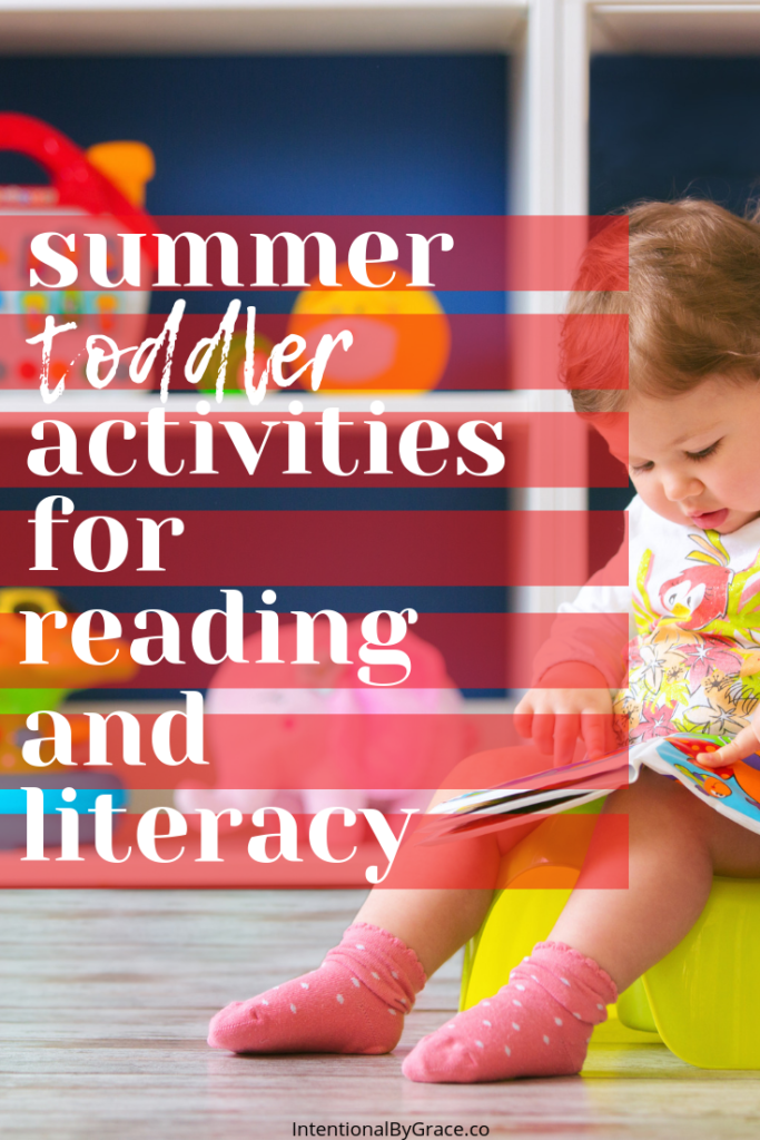 12 summer toddler activities for reading and literacy! This site is full of great ideas for having an intentional summer with your toddler!