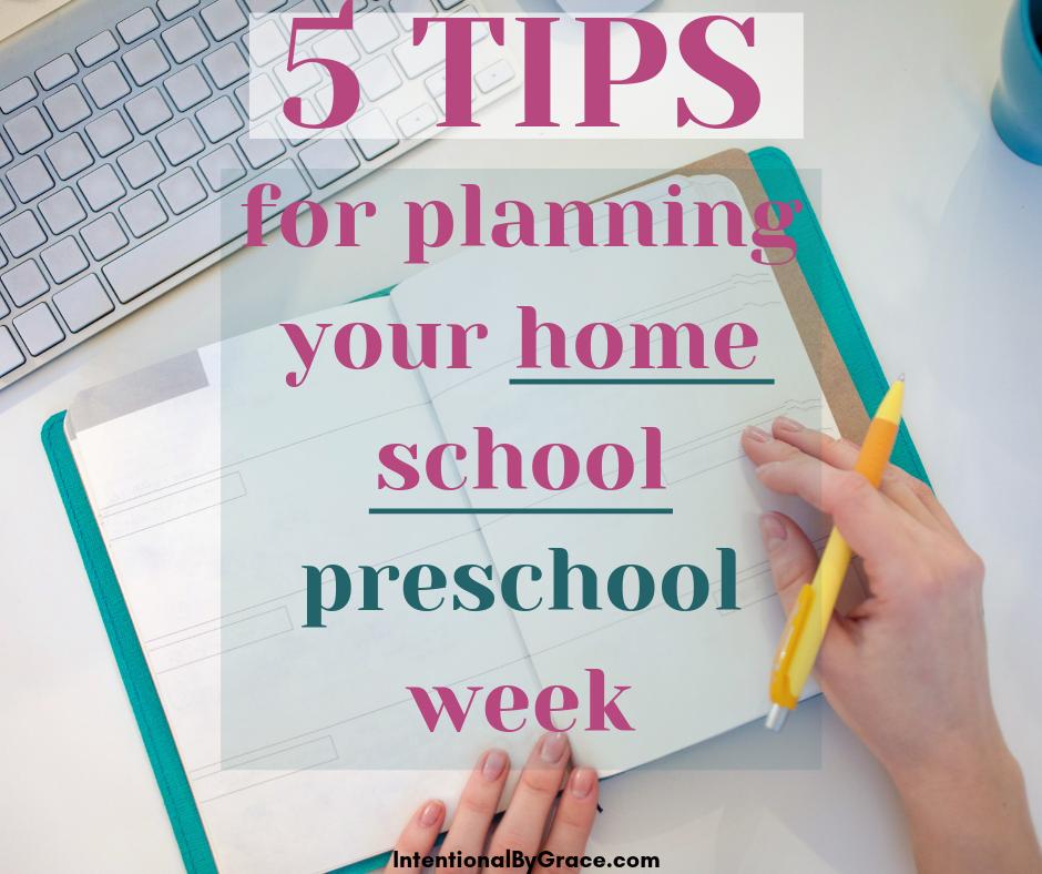 5 Tips for planning your Homeschool Preschool Week. How to get organized for preschool