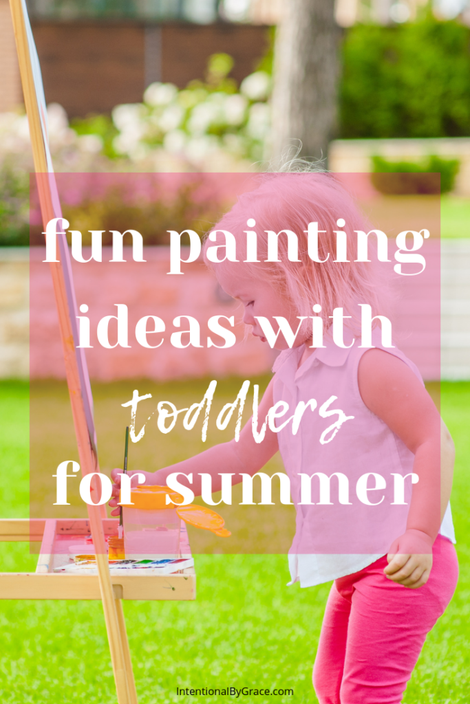 Get messy outside with your toddler this summer. Here are some fun painting activities your toddler is sure to love!