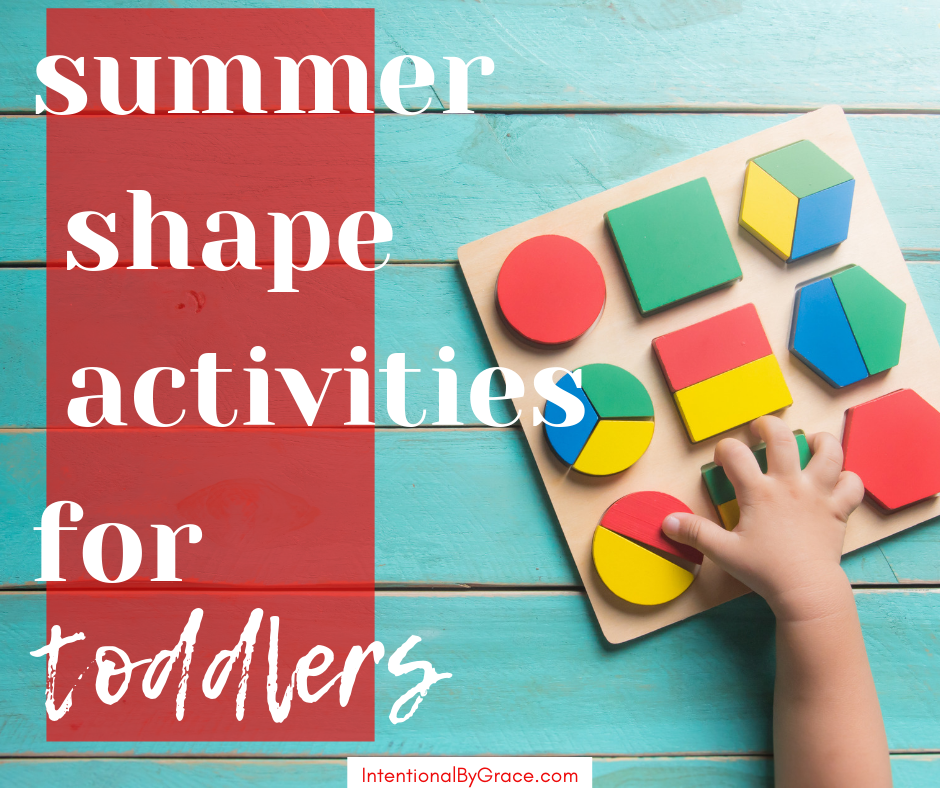 15 days of summer toddler activities. Day 4 is teaching your toddler shapes outside. You can teach your little one all summer long!