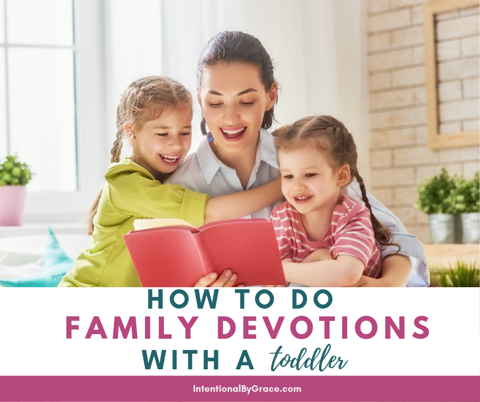 How We Do Family Devotions with a Toddler