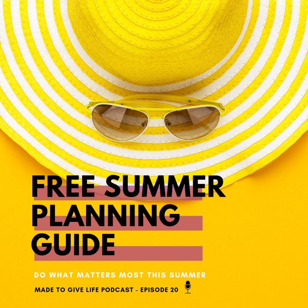 How to have an intentional summer that the whole family will love. Download this free summer planning guide to help!