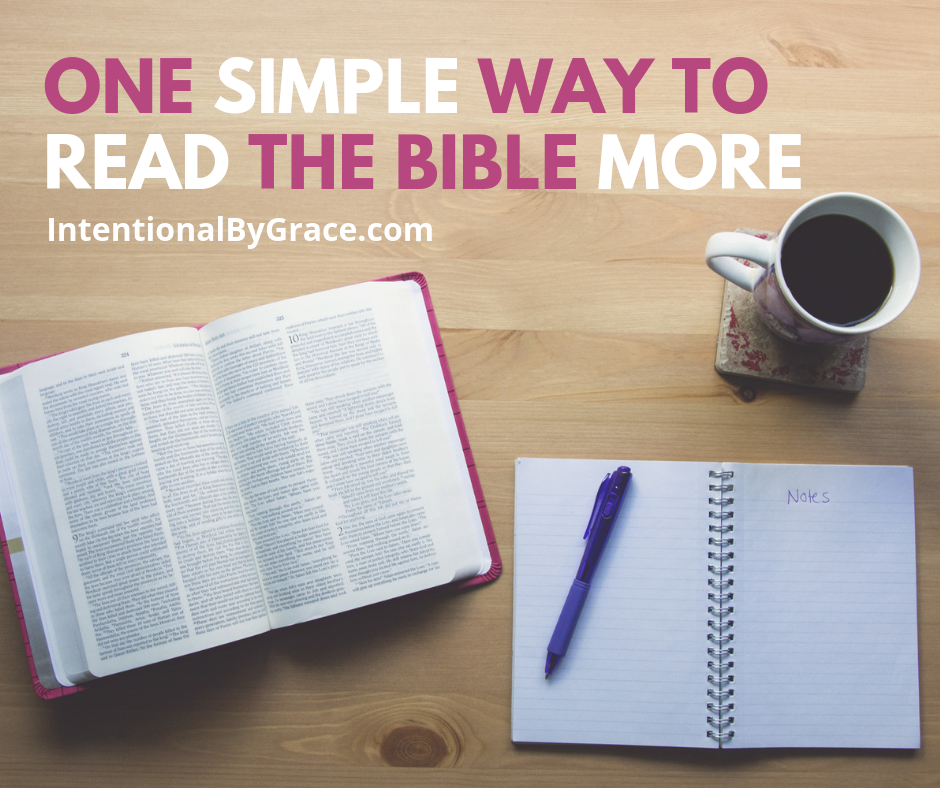 One simple way to read your Bible more than you are right now.