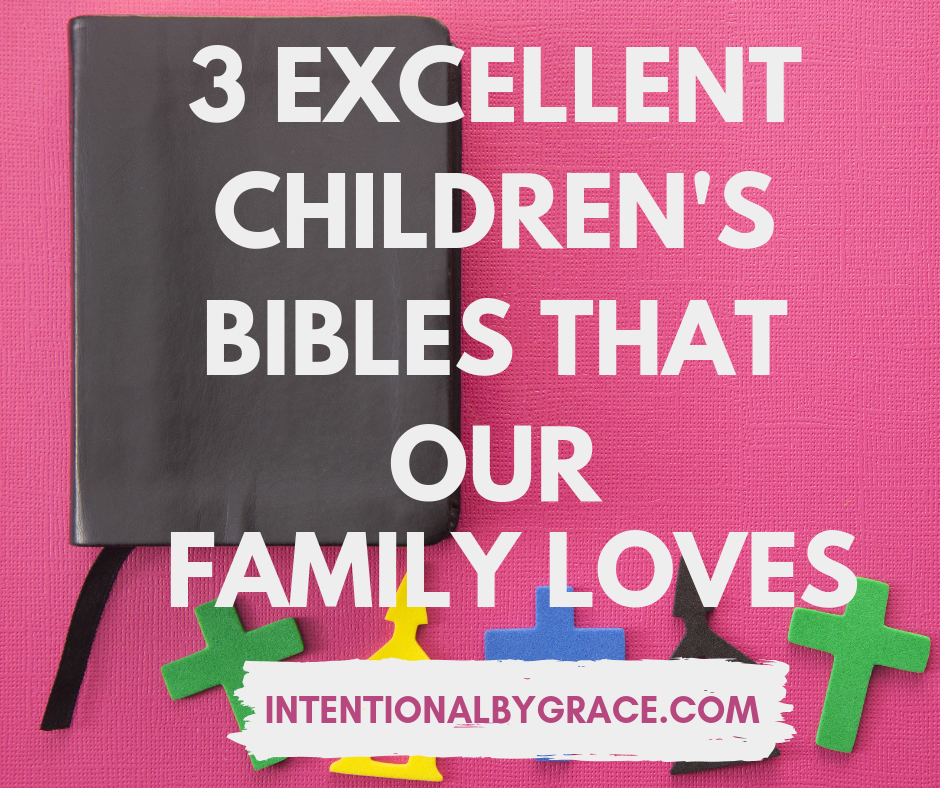 Best children's bibles our family loves