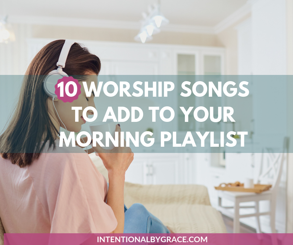 In the wee hours of the morning, when my brain has barely begun to function, let alone think about the One who created all things, starting with worship music is so helpful. Not only does my brain start functioning more quickly, but it brings my heart into a state of worship. |  IntentionalByGrace.com
