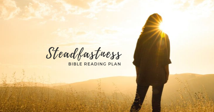 Steadfastness Free Bible Reading Plan download