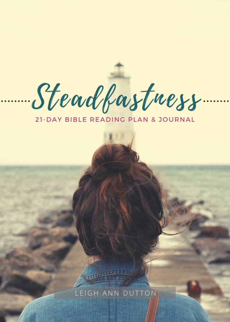 Bible Reading Plan and Journal. Download this FREE topical Bible reading plan and spend 21 days meditating on the steadfastness of God and what this means for your life! | IntentionalByGrace.com
