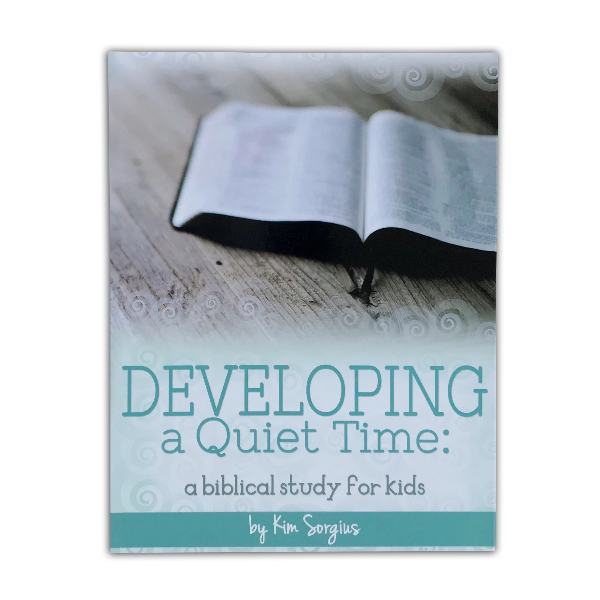 Developing a Quiet Time a biblical study for kids by Kim Sorgius. Best resources to get your child into the Word! | IntentionalByGrace.com