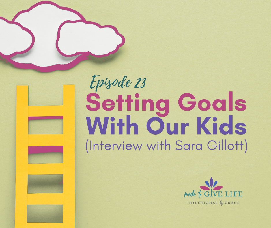 Do you want to be more intentional with your kids? Don't miss the free goal setting worksheet for kids in the show notes! | IntentionalByGrace.com