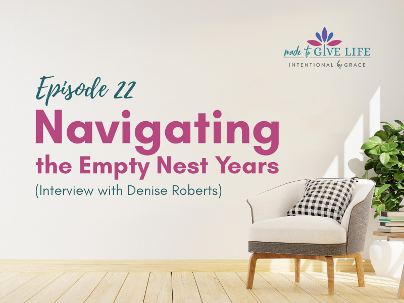 Navigating the empty nest years and living intentionally during retirement
