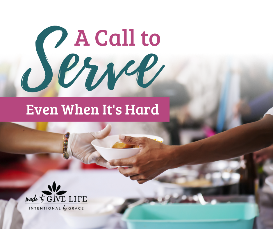 We ought to lay our lives down for one another. Here are five ways we can give of ourselves and serve even when it's hard. | IntentionalByGrace.com