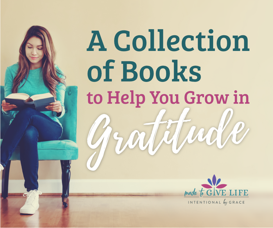 Do you struggle with grumbling and complaining? Here is our list of gratitude books to help you grow in pursuing thankfulness! | IntentionalByGrace.com