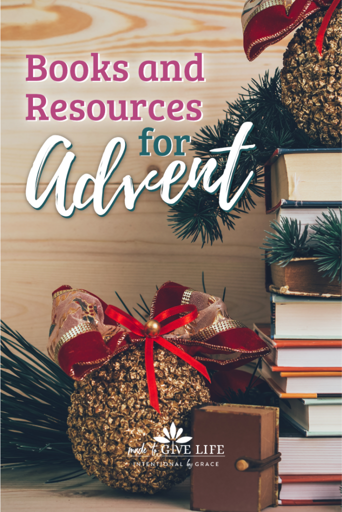 Books and resources for Advent - enjoy a Christ-centered Christmas