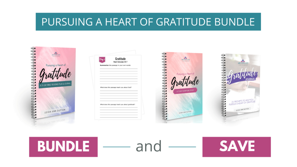 Pursuing a heart of gratitude bundle. Includes a Bible reading plan and journal, a 7 day scripture study, and a gratitude journal. | IntentionalByGrace.com