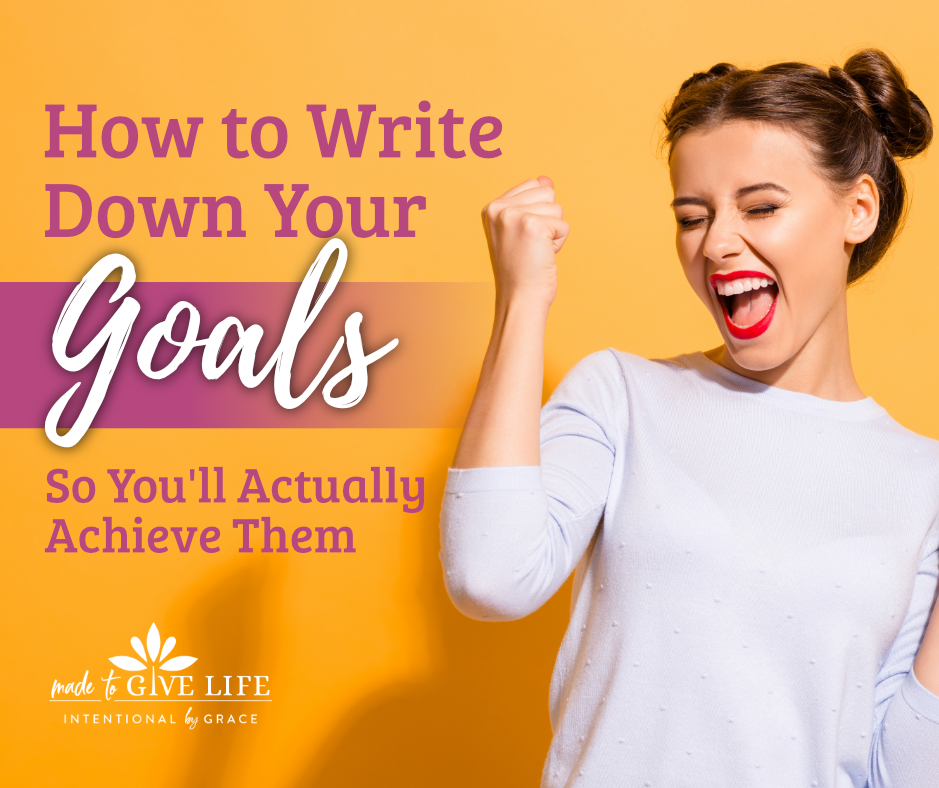 How to Write Down Your Goals So You'll Actually Achieve Them. Let's write down your dreams, big or small,  to see them fulfilled. | IntentionalByGrace.com