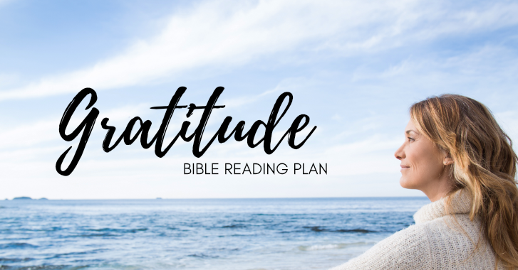 Free Printable Gratitude Bible Reading Plan