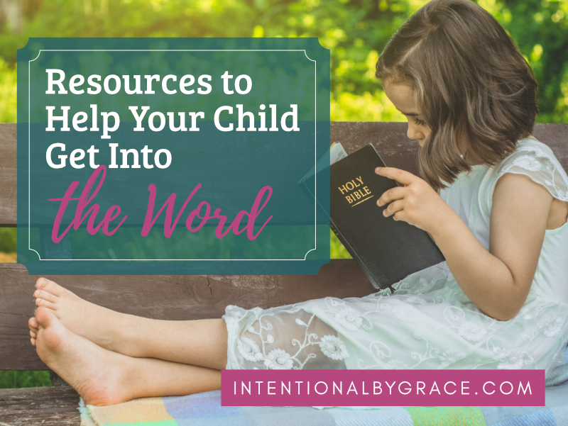 Bible Study Resources For Kids Get Your Child Into The Word