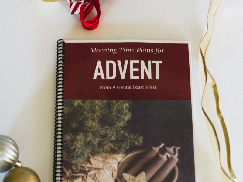 Morning Time Plans for Advent by A Gentle Feast