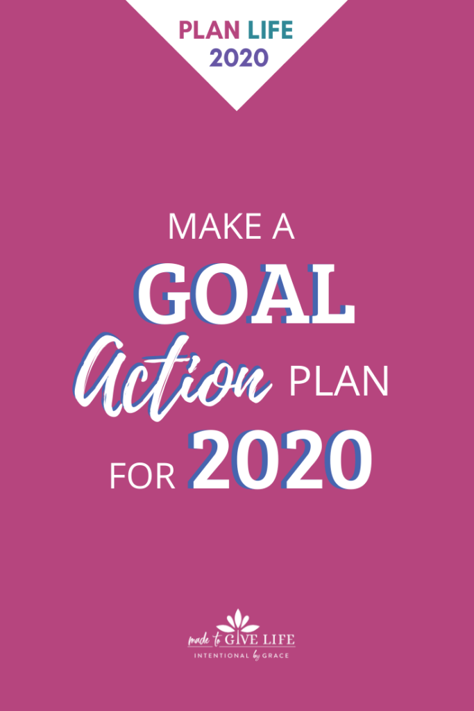Make a Goal Action Plan for 2020