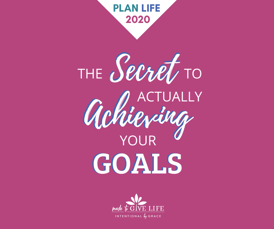 The secret to actually achieving your goals.