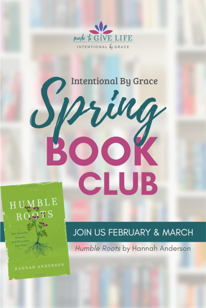 The Humble Roots Book Club starts January 2020. Let's read this book by Hannah Anderson together and discuss how we can grow in humility! | IntentionalByGrace.com
