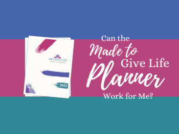 Can the Made to Give Life Planner for christian women work for me?