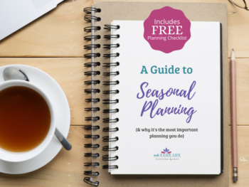 a complete guide to seasonal planning plus a free seasonal planning checklist